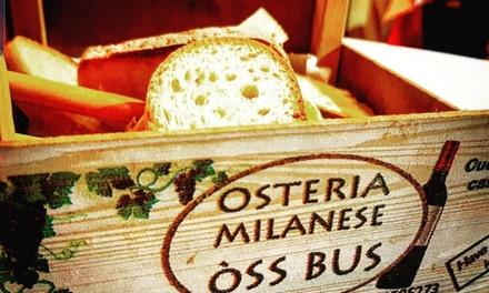 ⏰ Menu lombardo con calice di vino allOsteria Milanese Oss Bus, Darsena (sconto fino a 52%). Prenota&Vai!