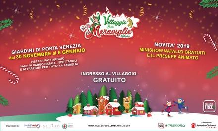 Il Villaggio delle Meraviglie, il Natale a Porta Venezia Milano (sconto 50%)